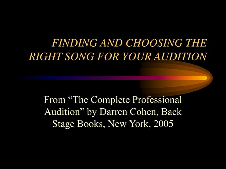 finding and choosing the right song for your audition n.