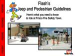 flash s jeep and pedestrian guidelines
