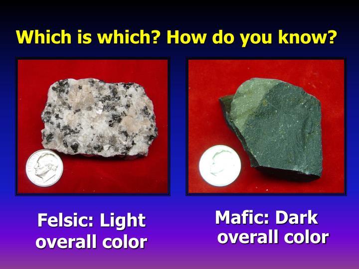 Felsic: Light overall color