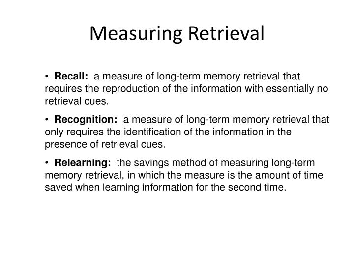 Measuring Retrieval