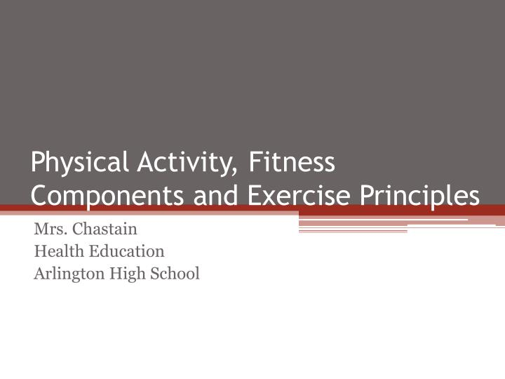 physical activity fitness components and exercise principles n.