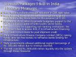 stimulus packages i ii in india monetary measures