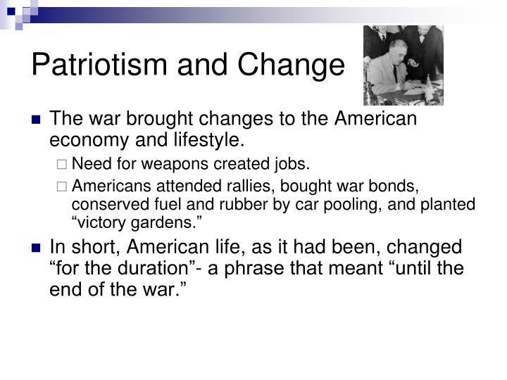Patriotism and Change