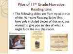 pilot of 11 th grade narrative reading unit
