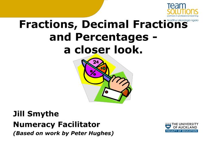 fractions decimal fractions and percentages a closer look n.