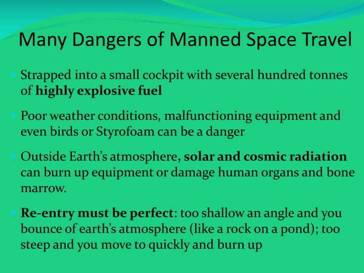 Many dangers of manned space travel