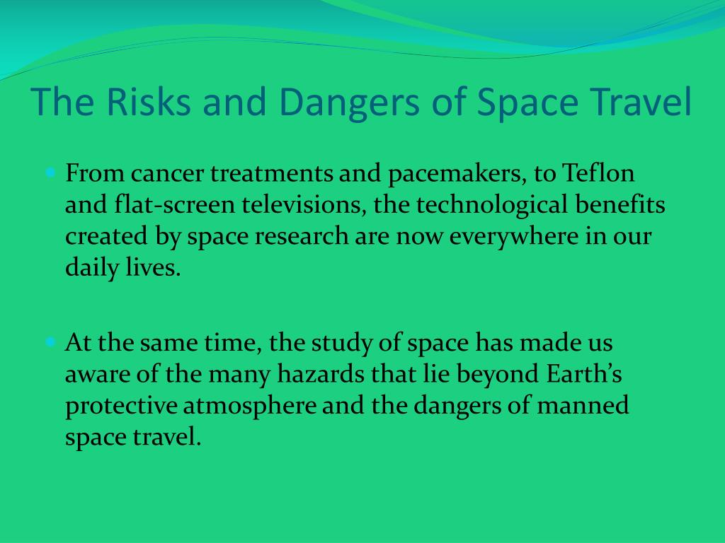 PPT - The Risks, Dangers and Issues of Space Exploration