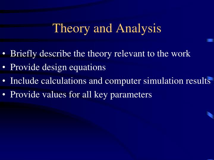 Theory and Analysis