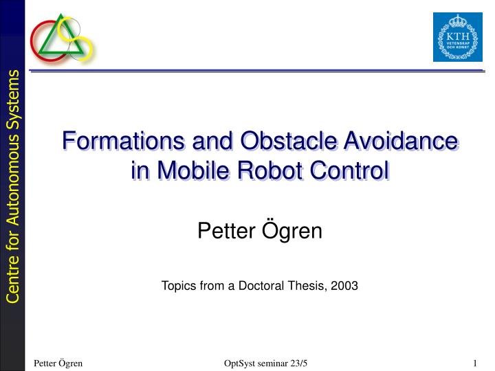 formations and obstacle avoidance in mobile robot control n.