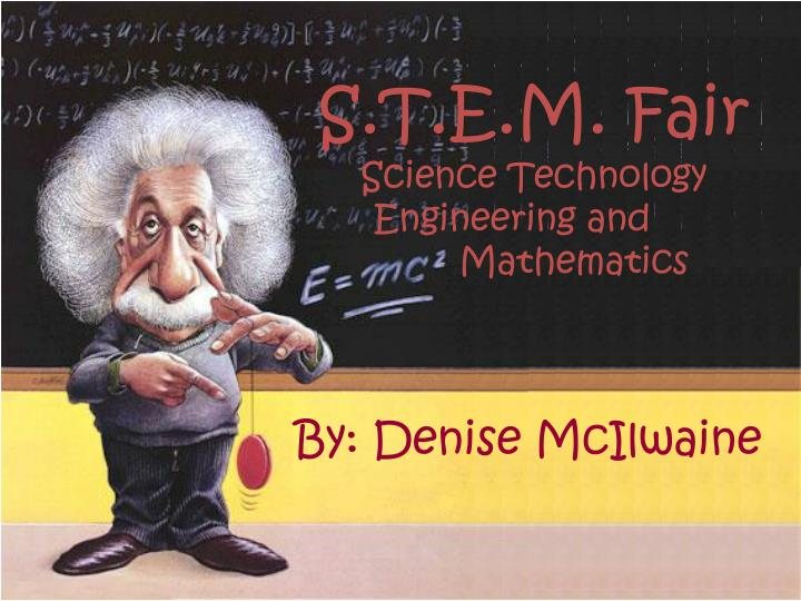 s t e m fair science technology engineering and mathematics n.