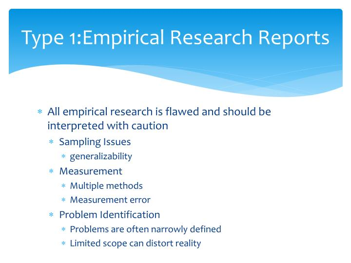 Type 1 empirical research reports