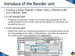 introduce of the reorder unit