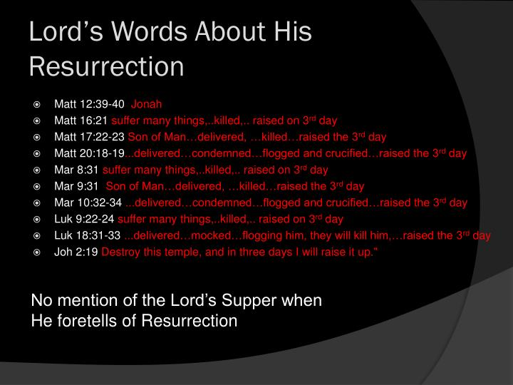 Lord's Words About His Resurrection