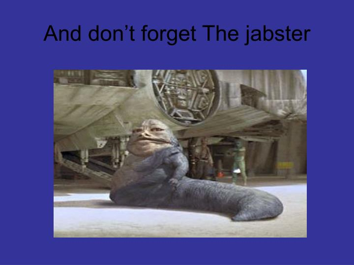 And don't forget The jabster