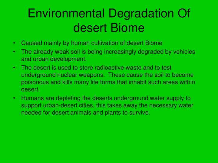 Environmental Degradation Of desert Biome