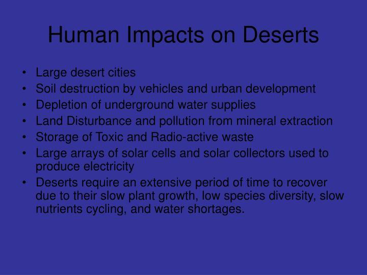 Human Impacts on Deserts