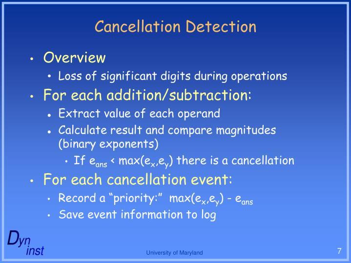 Cancellation Detection