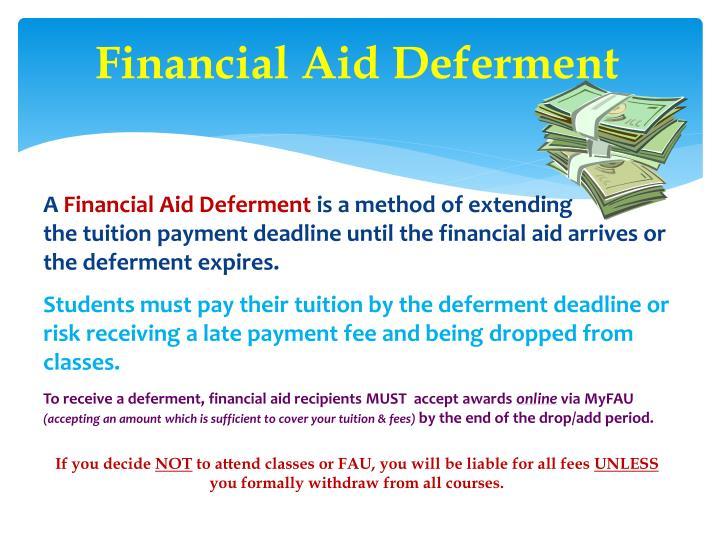 Financial Aid Deferment