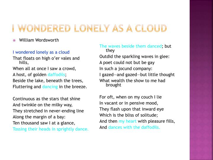 I wondered lonely as a cloud