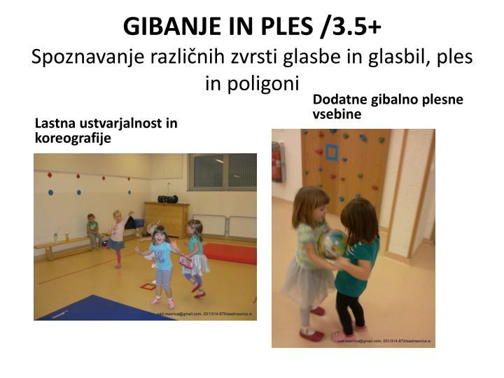 GIBANJE IN PLES /3.5+
