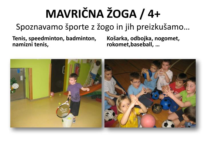 MAVRIČNA ŽOGA / 4+