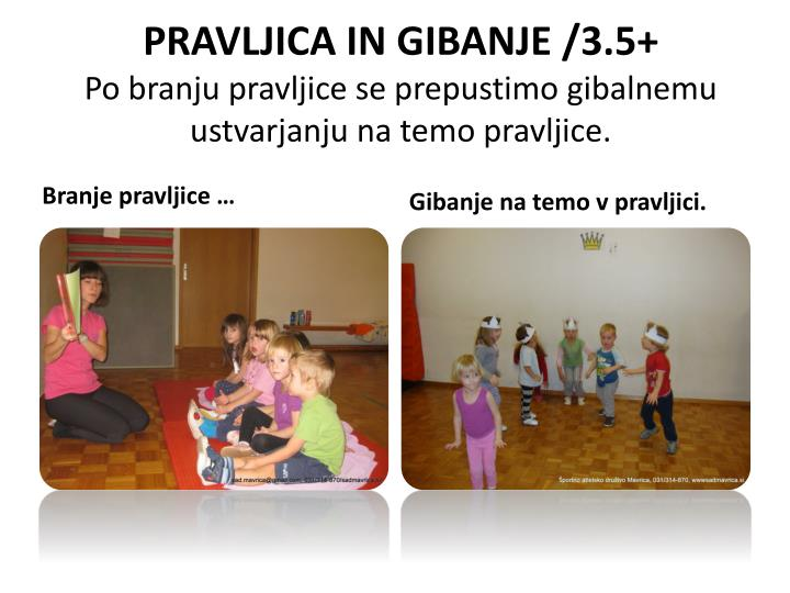 PRAVLJICA IN GIBANJE /3.5+