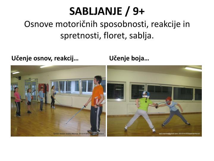 SABLJANJE / 9+