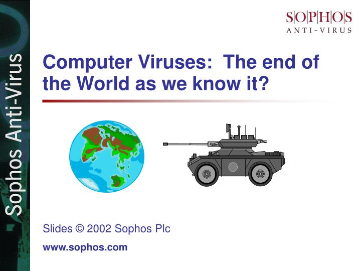 computer viruses the end of the world as we know it n.