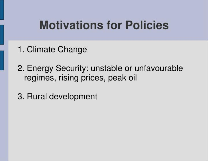 Motivations for policies