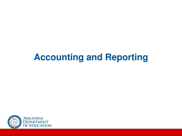 Accounting and Reporting