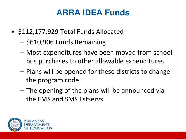 ARRA IDEA Funds