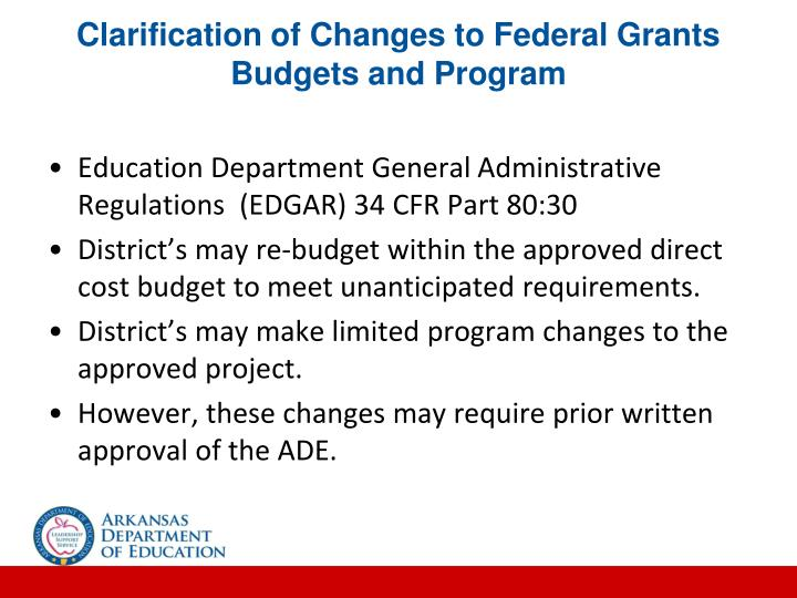 Clarification of Changes to Federal Grants Budgets and Program