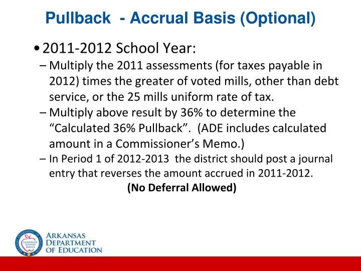 Pullback  - Accrual Basis (Optional)
