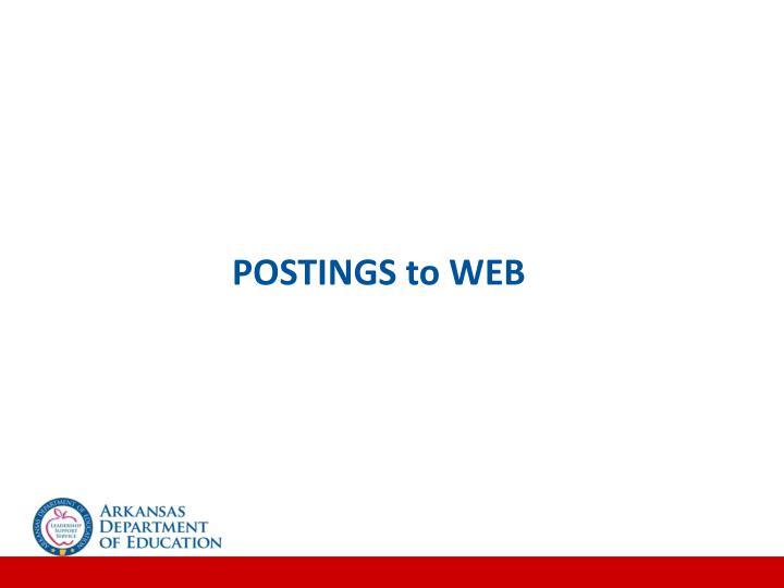 POSTINGS to WEB