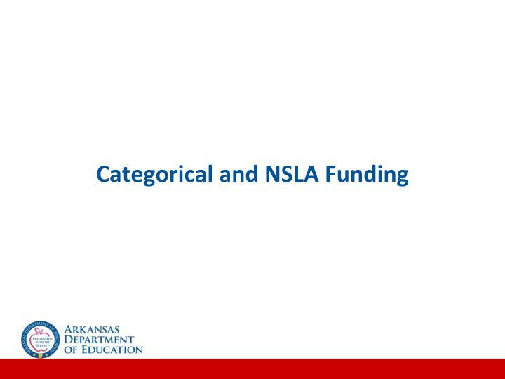 Categorical and NSLA Funding