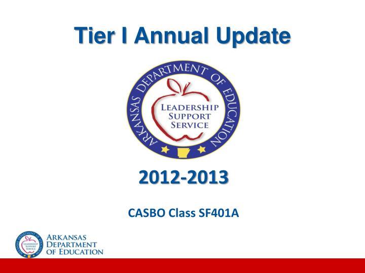 Tier I Annual Update