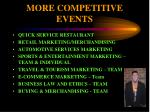 more competitive events