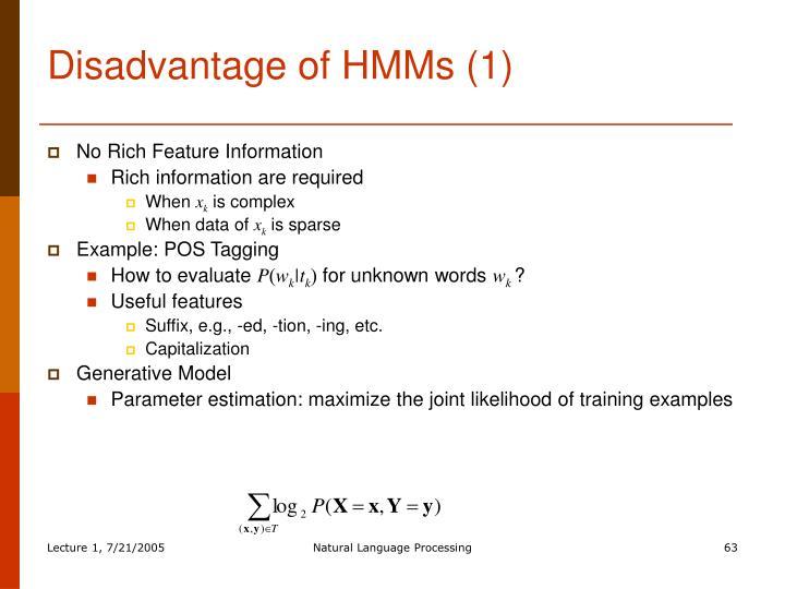 Disadvantage of HMMs (1)