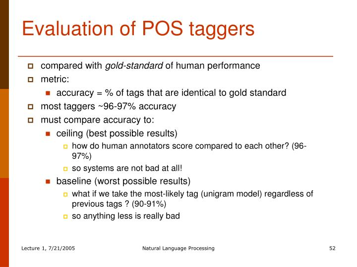 Evaluation of POS taggers