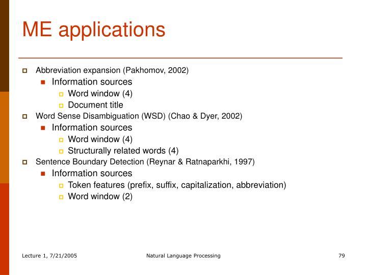 ME applications