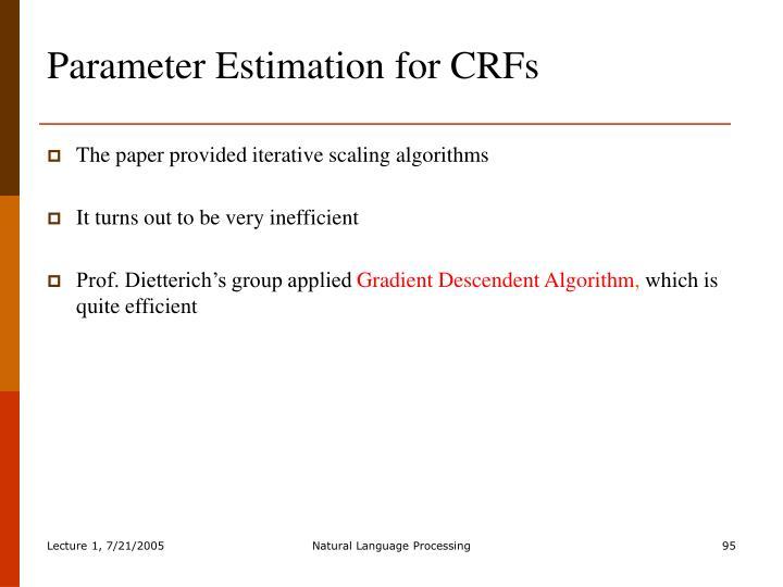 Parameter Estimation for CRFs