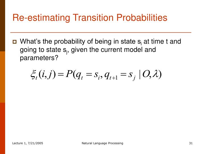 Re-estimating Transition Probabilities