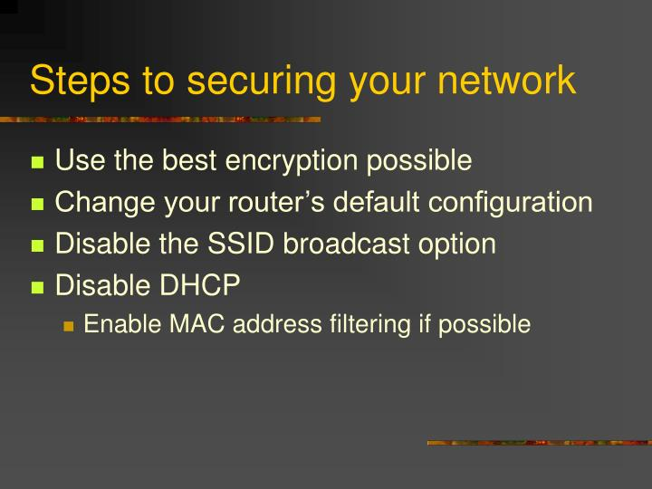 Steps to securing your network