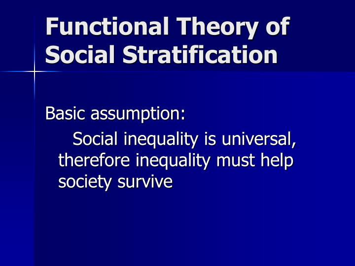 Functional theory of social stratification