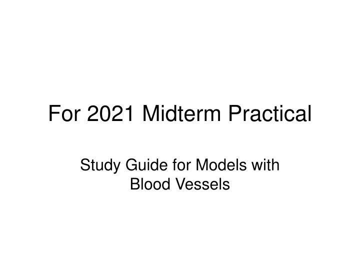 for 2021 midterm practical n.