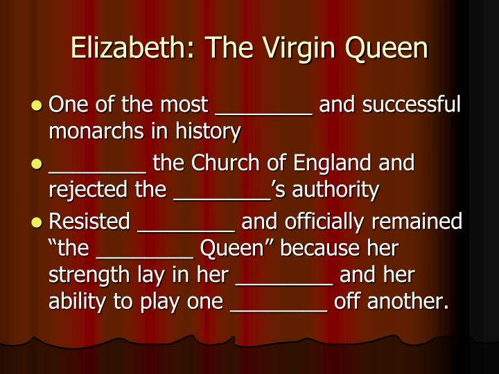 Elizabeth: The Virgin Queen