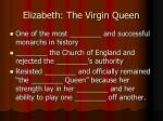 elizabeth the virgin queen