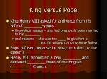 king versus pope