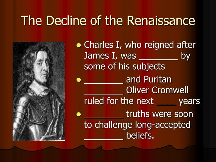The Decline of the Renaissance