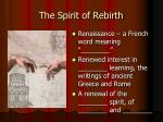 the spirit of rebirth